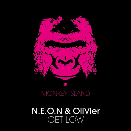 Olivier, N.E.O.N - Get Low [MONKEY004BP]